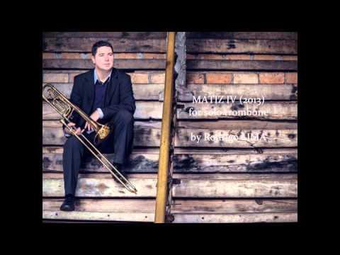 Carlos Freitas - MATIZ IV  para trombone solo (2013) de Rodrigo Lima