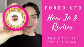 FOREO UFO Smart Mask Device Review and Demo