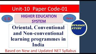 Oriental, Conventional and Non-conventional learning programmes in India Part-1