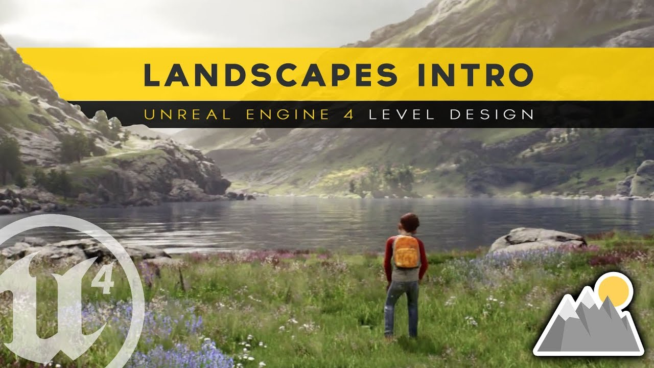 Introduction To Landscapes 6 Unreal Engine 4 Level Design Tutorial Series Youtube