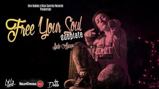 Lyda Aguas - Free your soul (Dj Don Dadda Dubplate)