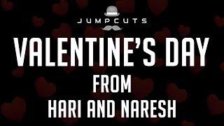 Valentine's day - From Hari And Naresh