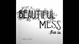 A Beautiful Mess- Jason Mraz (Lyrics in description)