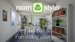 Roomstyler Lesson 5: Furnishing Your Room
