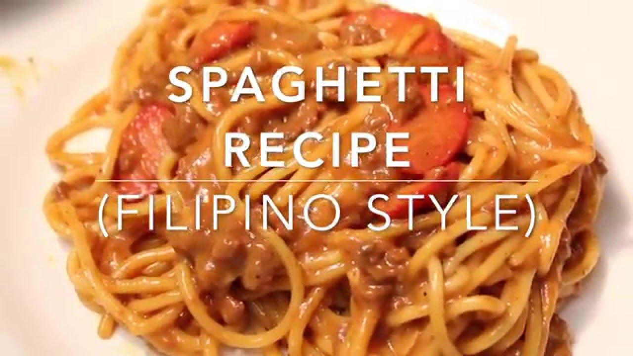 Spaghetti Recipe Filipino Style Youtube