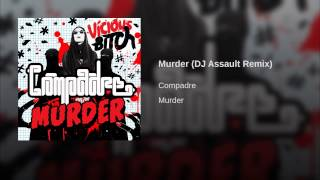 Murder (DJ Assault Remix)