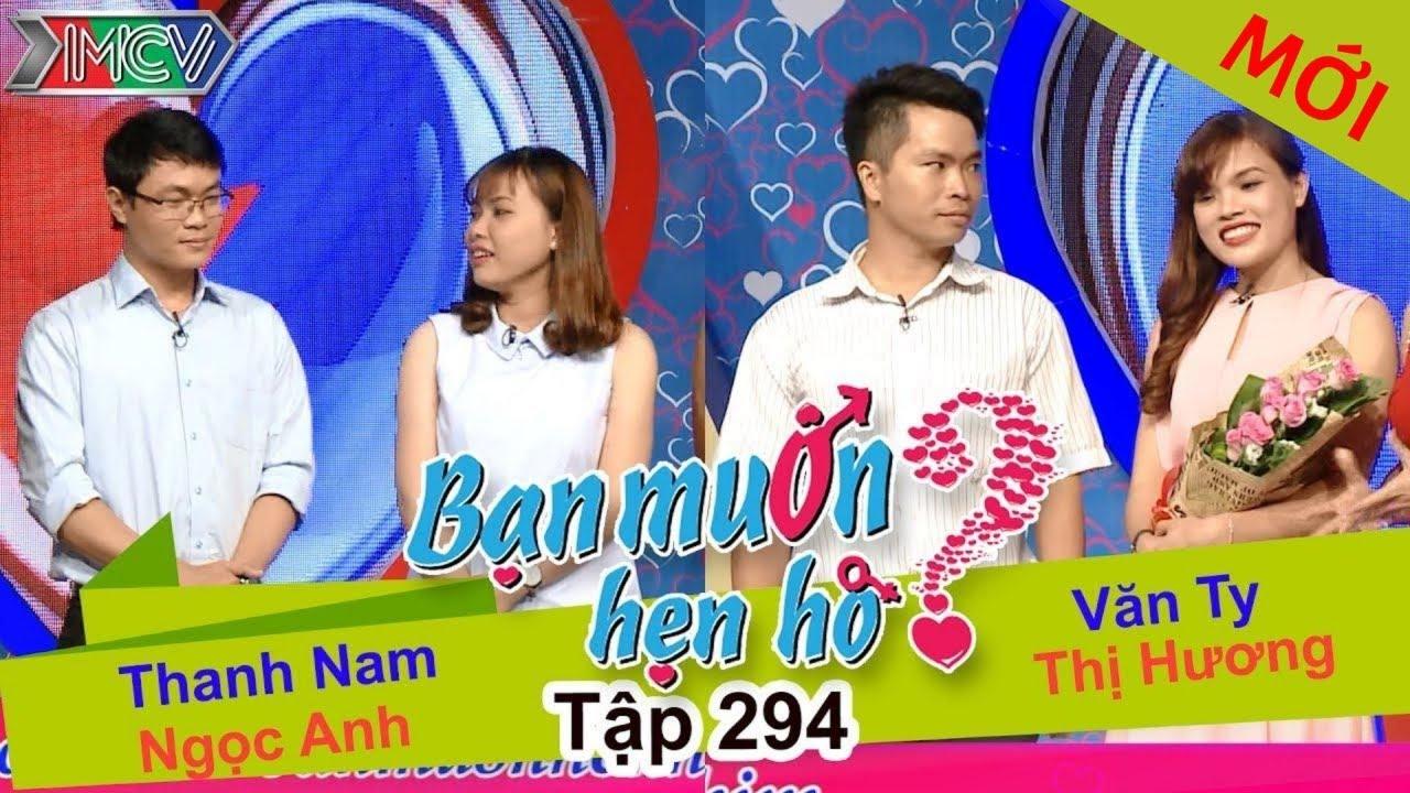 BẠN MUỐN HẸN HÒ | Tập 294 – FULL | Thanh Nam – Ngọc Anh | Văn Ty – Thị Hương | 300717 👫