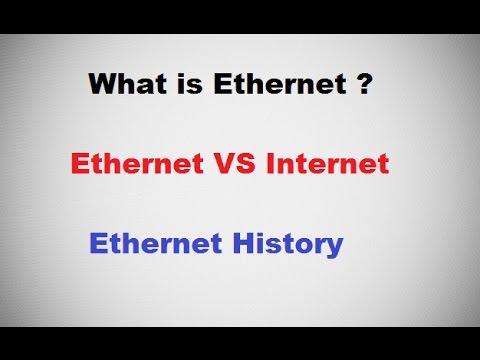 What is Ethernet ? Internet vs Ethernet - Ethernet History