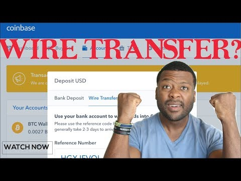 How To Wire Transfer Funds On Coinbase