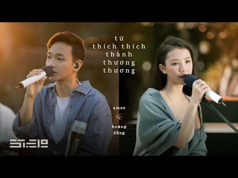 amee & hoàng dũng - từ thích thích thành thương thương   'dreamee' live acoustic show