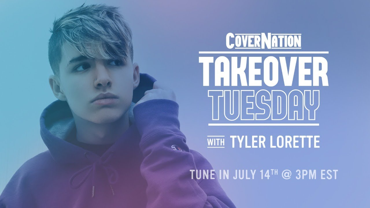 Tyler Lorette LIVE on Cover Nation | Takeover Tuesday