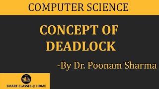 Deadlock Concept, (BCA, MCA, MSC.(IT))Gurukpo.com, Free Notes