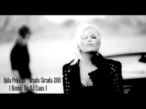 Arada Sirada (Club Remix) - Ajda Pekkan | Shazam
