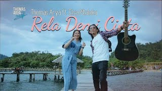 Download lagu LAGU SLOW ROCK TERBARU - THOMAS ARYA FEAT ELSA PITALOKA - RELA DEMI CINTA MV
