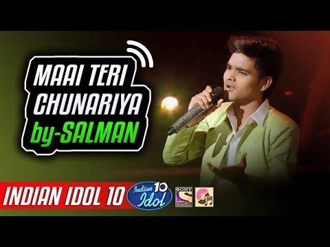 Maai Teri Chunariya - Salman Ali - Indian Idol 10 - Neha Kakkar - 2018