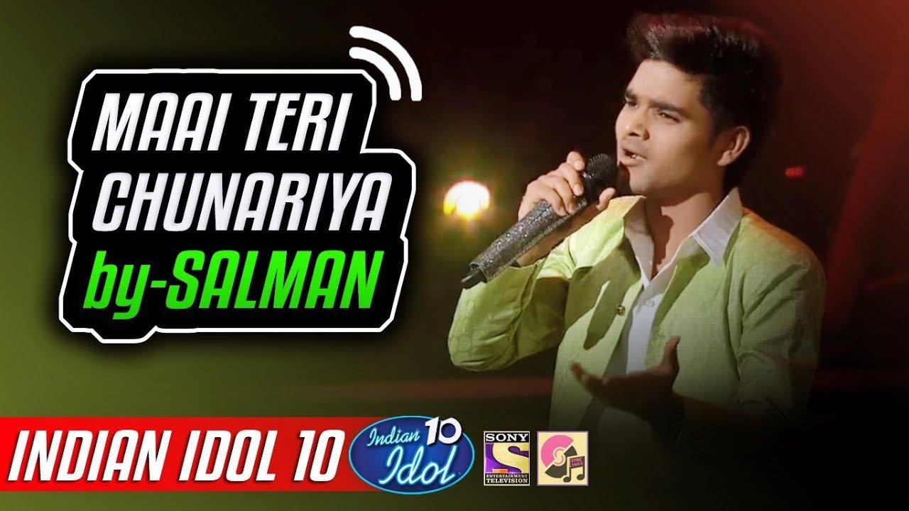 Watch Online Maai Teri Chunariya Salman Ali Indian Idol 10 Neha Kakkar 2018 Download Video And Mp3 New Version Song Download