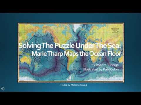 Book Trailer Solving The Puzzle Under The Sea Marie Tharp Maps