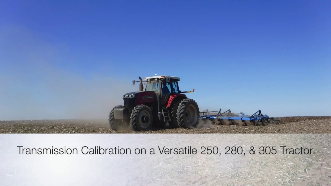 Transmission Calibration on a Versatile 250, 280, & 305 Tractor