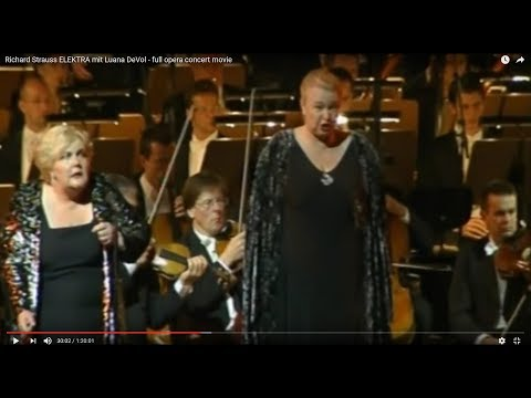 Richard Strauss ELEKTRA mit Luana DeVol - full opera concert movie