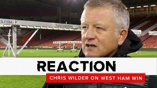 Chris Wilder | Sheffield United v West Ham United | Reaction interview