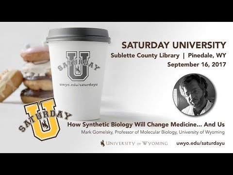 Mark Gomelsky at Saturday U -- How Synthetic Biology Will Change Medicine... And Us