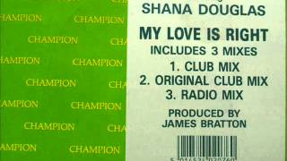 champagne feat shana douglas - my love is right (12
