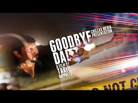 Goodbye Dad   Malayalam Short Film (ഗുഡ്ബൈ ഡാഡ് - മലയാളം ഷോർട് ഫിലിം) 2018