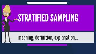 What is STRATIFIED SAMPLING? What does STRATIFIED SAMPLING mean? STRATIFIED SAMPLING meaning