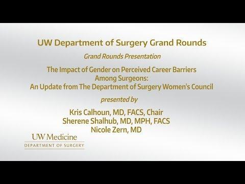 Gender & Career Barriers Among Surgeons 2-7-2018