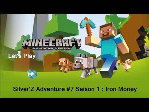 Silver'Z Adventure #7 Saison 1 : Iron Money [FR][720p][PS3]