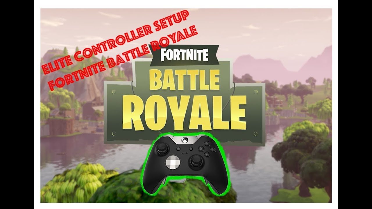 Xbox Elite Controller Setup For Fortnite And How It Helps Forums