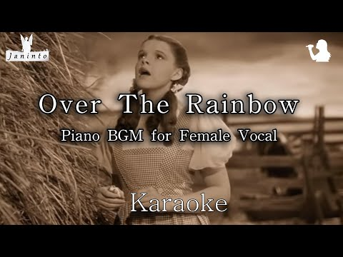 Over The Rainbow (Karaoke) For Female Vocal