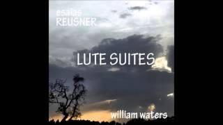 Esaias Reusner - 6. Suite en Sol menor: Paduana, Sarabande & Gavotte