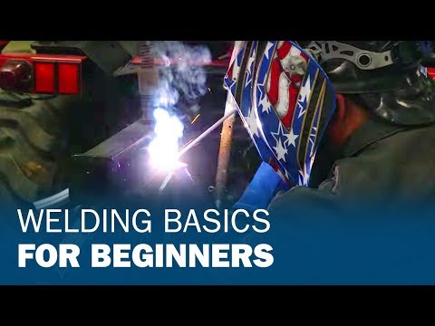Welding Basics for Beginners