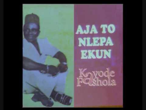 Kayode Fashola ~ Aja To Nlepa Ekun (side one part a)