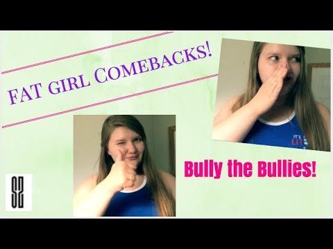 Fat girl comebacks