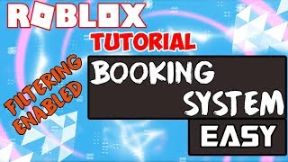 ROBLOX | How To Make A Booking / Order System Filtering Enabled Compatible