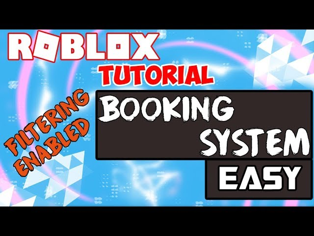 ROBLOX | How To Make A Booking / Order System Filtering Enabled