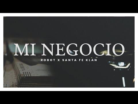 Robot ft Santa Fe Klan - Mi Negocio (Video Oficial)