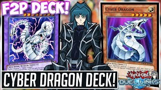 Free To Play Cyber Dragon DECK! CYBER TWIN DRAGON ACTION! Yu-Gi-Oh! Duel Links