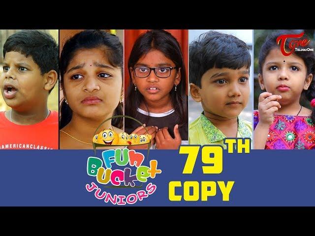 Fun Bucket JUNIORS | Episode 79 | Kids Funny Videos | Comedy Web Series | By Sai Teja - TeluguOne