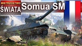 Somua SM - mistrzostwo świata - cierpliwość popłaca - World of Tanks