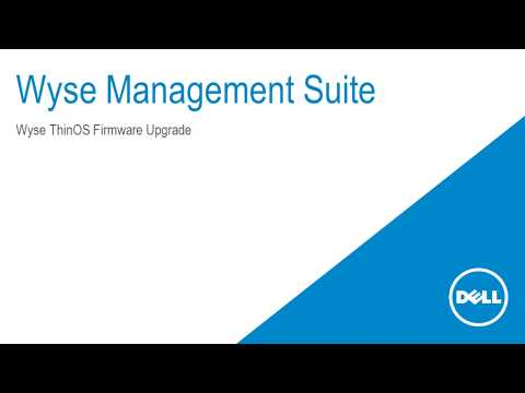 Wyse Management Suite - Wyse ThinOS Firmware Upgrade #IWork4Dell