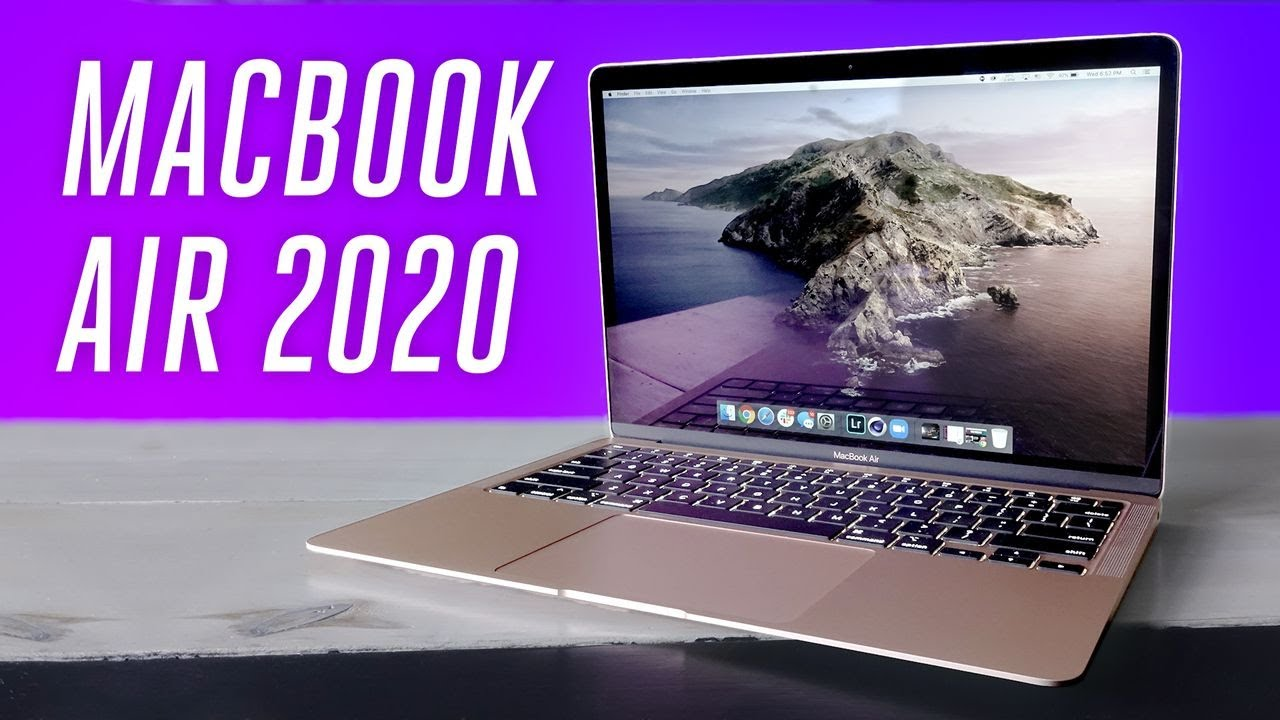 Macbook Air 2020 review: the best Mac for most people
