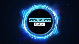 Jobani & Jus Deelax - Balloon