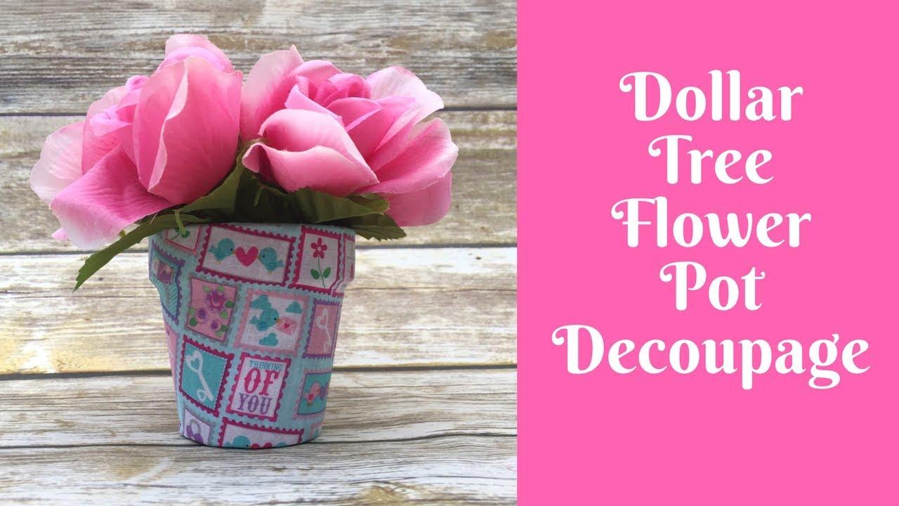 Everyday Crafting Fabric Decoupage Dollar Tree Flower Pots Youtube