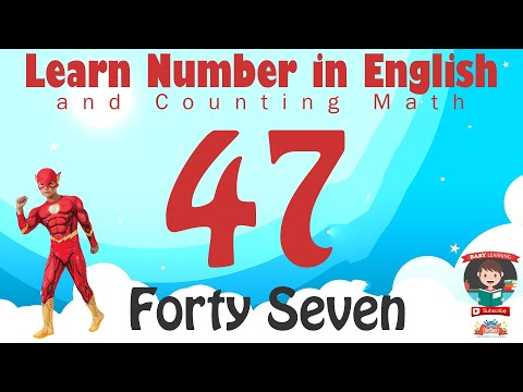 Learn Number Fourty Seven 47 In English & Counting Math
