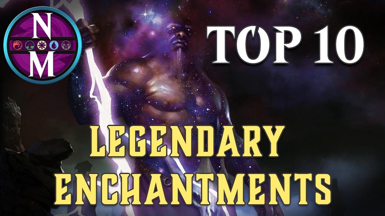 MTG Top 10: Legendary Enchantments