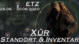 Destiny 2 - Xur Standort & Inventar - 26.06 - 30.06.2020 - Destiny 2 Shadowkeep | anima mea