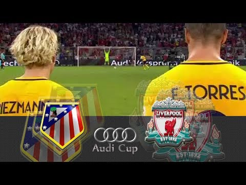 Atletico Madrid vs Liverpool | AUDI CUP 2017 FINAL FULL MATCH